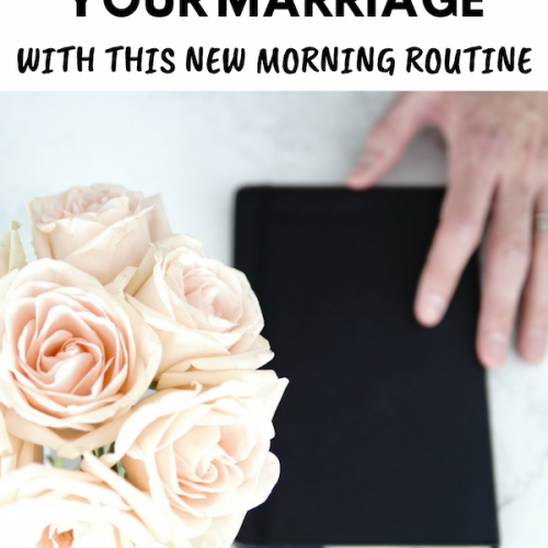 How Changing Our Morning Routine Enriched Our Marriage.